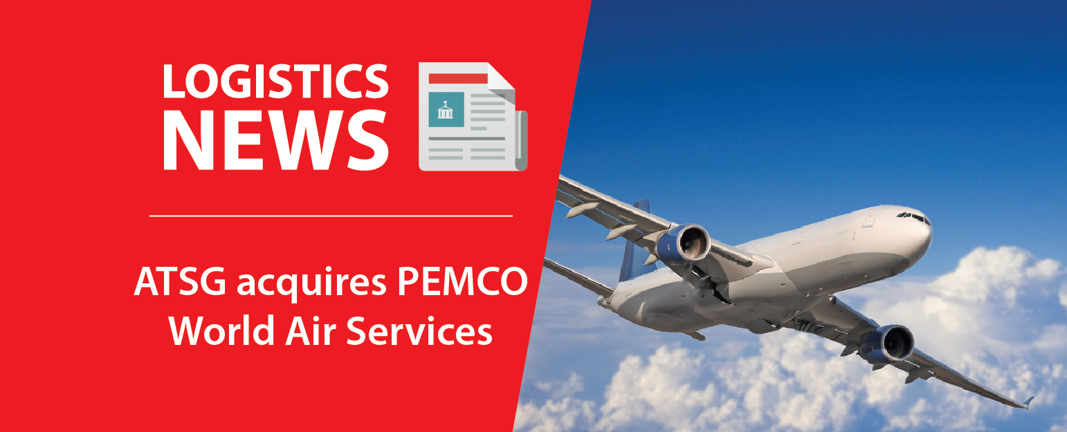ATSG acquires PEMCO World Air Services | Twig Logistics Network